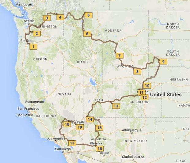 1 - Corbett, 2 - Mount Rainer N.P., 3 - Winthrop,, 4 - Lake Roosevelt, 5 - Glacier N.P., 6 - Missoula, 7 - Yellowstone, 8 - Caspar, 9 - Badlands, 10 - Cheyenne, 11 - Rocky Mountain N.P., 12 - Golden, 13 - Arches & Canyonlands, 14 - St. George, 15 - Grand Canyon, 16 - Phoenix, 17 - Joshua Tree, 18 - Death Valley, 19 - Vegas baby!